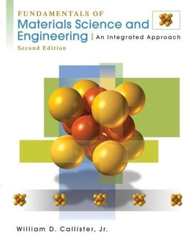Fundamentals of Materials Science and Engineering An Integrated Approach 2nd 2005 (Revised) edition cover