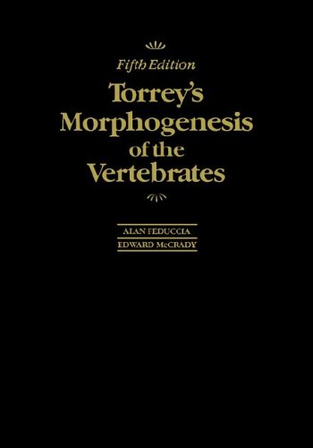 Torrey's Morphogenesis of the Vertebrates  5th 1991 (Revised) 9780471623144 Front Cover