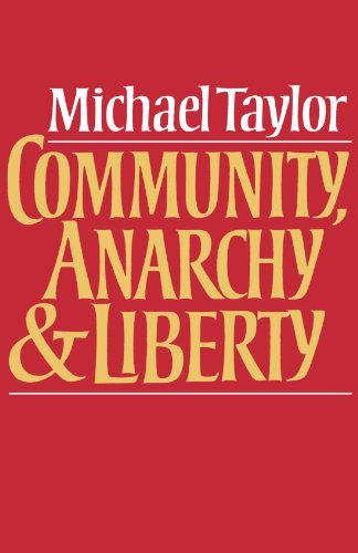 Community, Anarchy and Liberty   1982 9780521270144 Front Cover