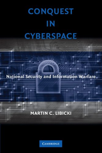 Conquest in Cyberspace National Security and Information Warfare  2007 edition cover
