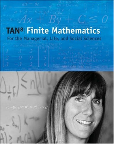 Finite Mathematics For the Managerial, Life, and Social Sciences 8th 2006 9780534492144 Front Cover