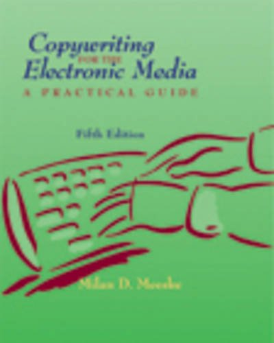 Copywriting for the Electronic Media A Practical Guide 5th 2006 (Revised) edition cover