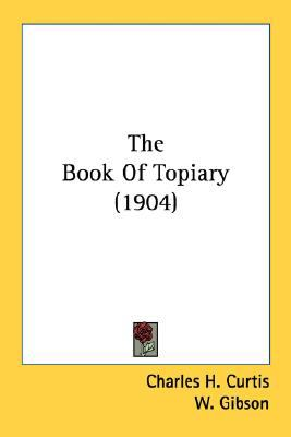 Book of Topiary N/A 9780548675144 Front Cover
