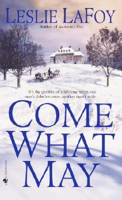 Come What May A Novel  2002 9780553583144 Front Cover