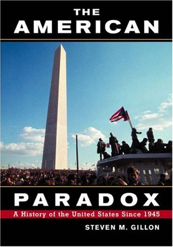 American Paradox A History of the United States since 1945  2003 edition cover