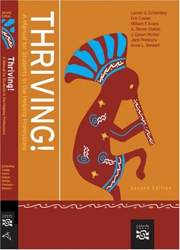 Thriving! A Manual for Students in the Helping Professions 2nd 2008 edition cover