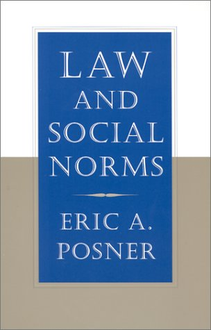Law and Social Norms   2000 (Reprint) 9780674008144 Front Cover