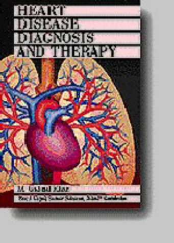 Heart Disease Diagnosis and Therapy : A Practical Approach 1st 9780683046144 Front Cover