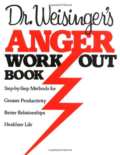 Dr. Weisinger's Anger Work-Out Book   1985 edition cover