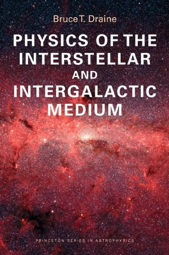 Physics of the Interstellar and Intergalactic Medium   2011 9780691122144 Front Cover