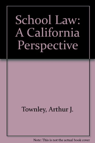School Law A California Perspective Revised  9780757510144 Front Cover