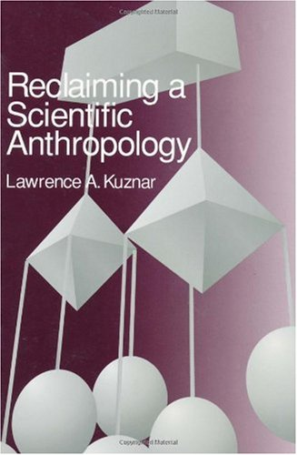 Reclaiming a Scientific Anthropology  N/A 9780761991144 Front Cover