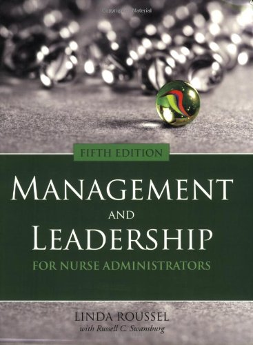 Management and Leadership for Nurse Administrators  5th 2009 (Revised) edition cover