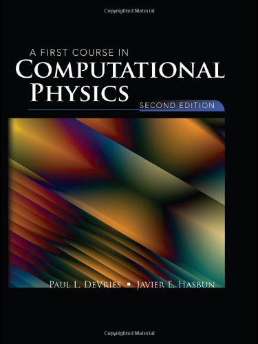 First Course in Computational Physics  2nd 2011 (Revised) 9780763773144 Front Cover