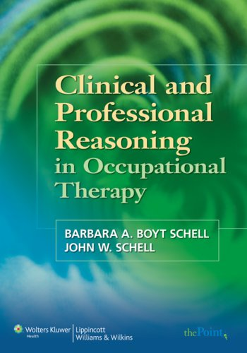 Clinical and Professional Reasoning in Occupational Therapy   2008 edition cover