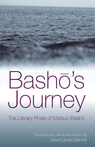 Basho's Journey The Literary Prose of Matsuo Basho  2005 edition cover