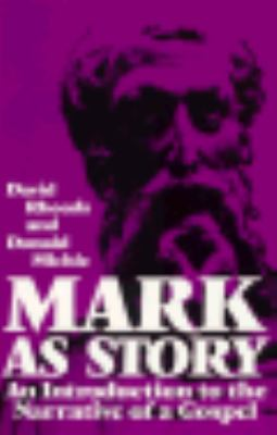 Mark As Story An Introduction to the Narrative of a Gospel N/A edition cover