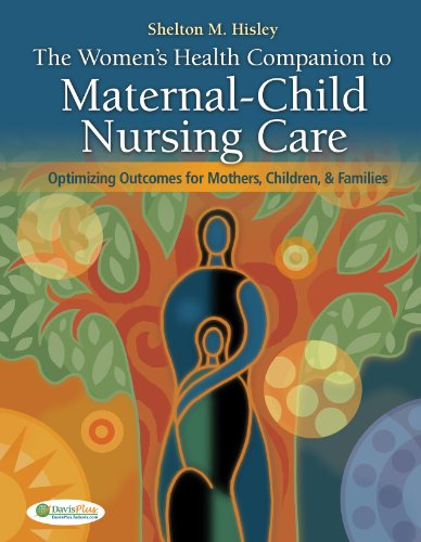 Women's Health Companion to Maternal-Child Nursing Care Optimizing Outcomes for Mothers, Children, and Families  2012 edition cover