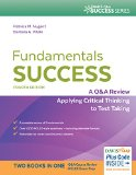 Fundamentals Success A Q&a Review Applying Critical Thinking to Test Taking 4th 2015 (Revised) edition cover