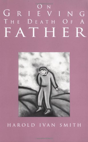 On Grieving the Death of a Father   2003 edition cover