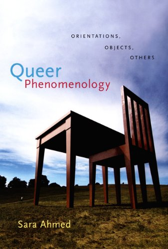 Queer Phenomenology Orientations, Objects, Others  2006 edition cover