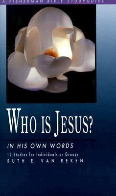 Who Is Jesus? In His Own Words N/A 9780877889144 Front Cover