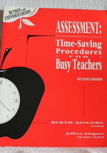Assessment : Time-Saving Procedures for Busy Teachers 2nd 1999 9780965791144 Front Cover