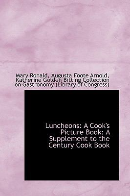 Luncheons : A Cook's Picture Book  2009 edition cover