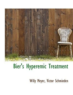 Bier's Hyperemic Treatment N/A 9781113625144 Front Cover