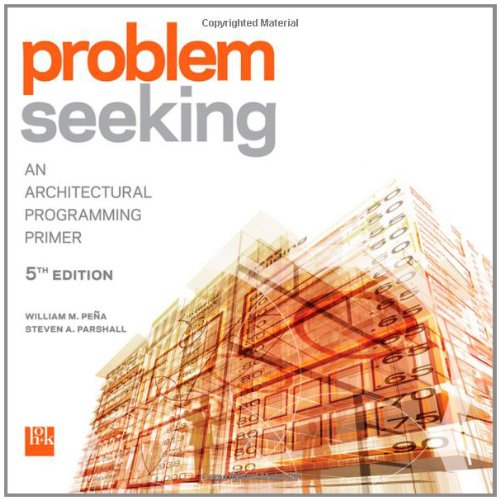 Problem Seeking An Architectural Programming Primer 5th 2012 edition cover