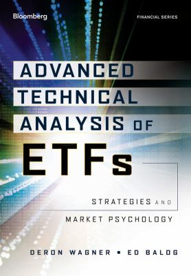 Advanced Technical Analysis of ETFs Strategies and Market Psychology for Serious Traders  2012 9781118109144 Front Cover