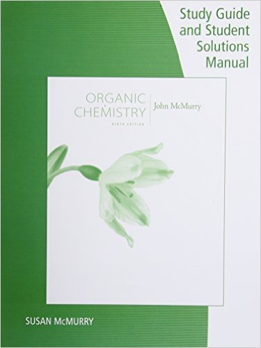 Study Guide and Student Solutions Manual to Accompany Organic Chemistry 9th 2015 9781305082144 Front Cover