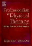 Professionalism in Physical Therapy History, Practice, and Development  2005 edition cover