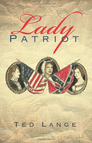 Lady Patriot   2013 9781490713144 Front Cover