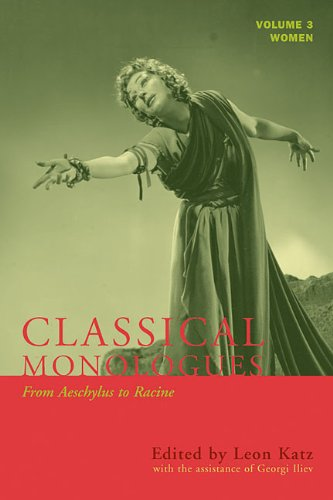 Classical Monologues From Aeschylus to Racine N/A edition cover