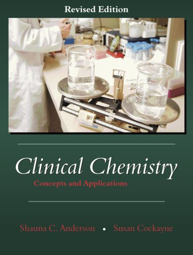 Clinical Chemistry Concepts and Applications  2003 (Revised) 9781577665144 Front Cover