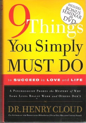 9 Things You Must Do : A Psychologist Learns from His Patients What Really Works and What Doesn't 1st edition cover