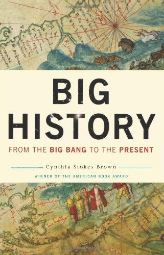 Big History From the Big Bang to the Present  2008 edition cover