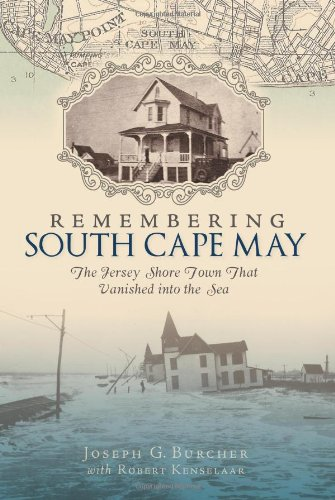 Remembering South Cape May The Jersey Shore Town That Vanished into the Sea  2010 edition cover