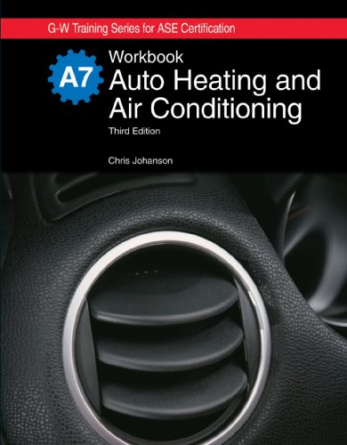Auto Heating and Air Conditioning, A7  3rd 2009 9781605250144 Front Cover