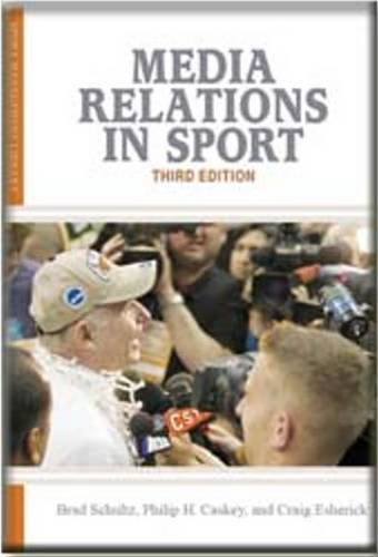Media Relations in Sport  3rd 2010 edition cover
