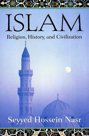 Islam Religion, History, and Civilization  2002 edition cover