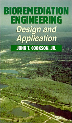 Bioremediation Engineering Design and Applications  1995 edition cover