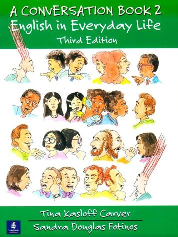 Conversation Book - English in Everyday Life  3rd 1998 edition cover