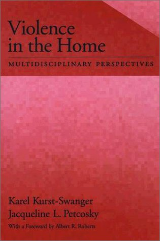 Violence in the Home Multidisciplinary Perspectives  2003 edition cover