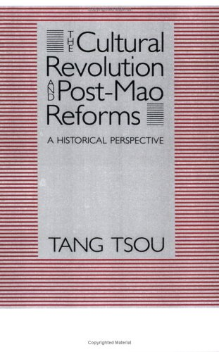 Cultural Revolution and Post-Mao Reforms A Historical Perspective N/A edition cover