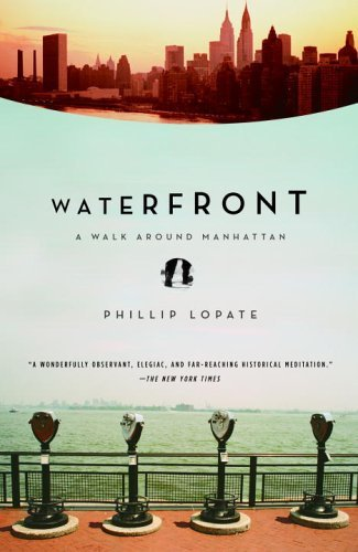 Waterfront A Walk Around Manhattan N/A edition cover