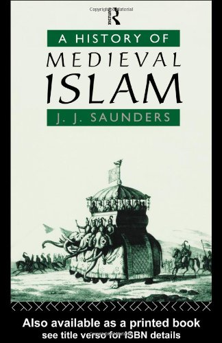 History of Medieval Islam   2002 edition cover
