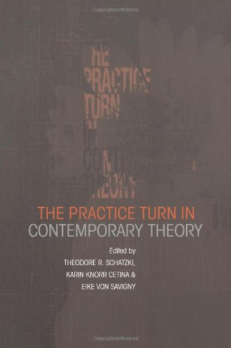 Practice Turn in Contemporary Theory   2000 edition cover