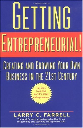Getting Entrepreneurial! Creating and Growing Your Own Business in the 21st Century  2003 edition cover